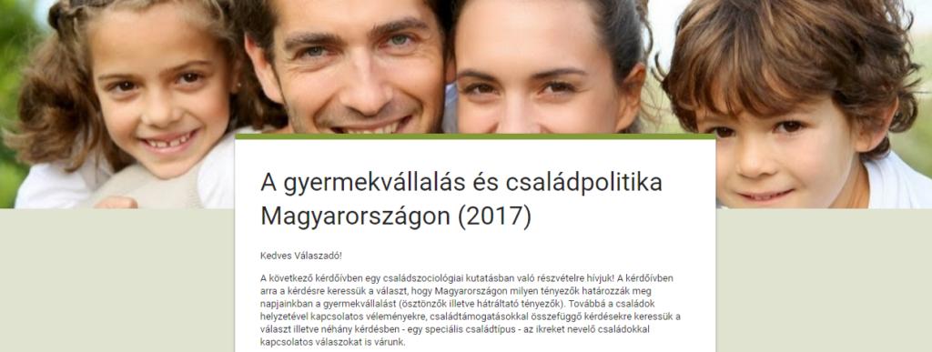 A gyermekvállalás és családpolitika Magyarországon – kérdőív
