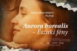 Az Aurora Borealis is versenybe száll a belgrádi filmfesztivál fődíjáért